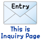 Entry(Inquiry)